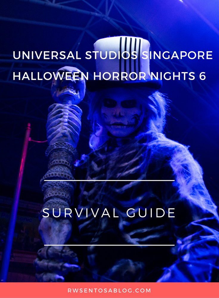 Survival guide for Halloween Horror Nights 6 at Universal Studios Singapore